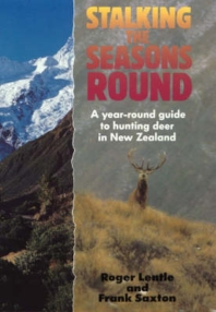 Cover Page, Stalking the Seasons Round by Roger Lentle and Frank Saxton-2