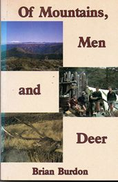Of Mountains, Men and Deer by Brian Burdon