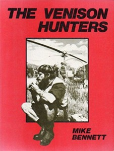 The Venison Hunters by Mike Bennett