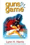 Guns & Game